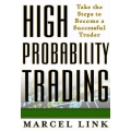 High Probability Trading- Marcel Link & mt4 forex proSystem analyzer